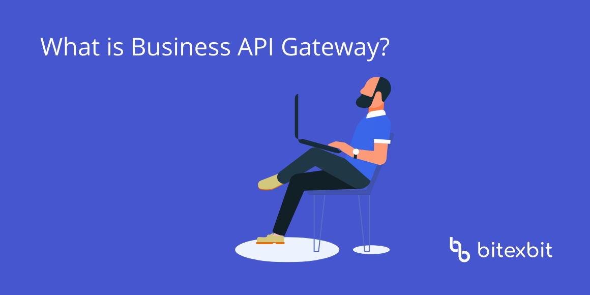 Business API Gateway: Advanced Features for Special Clients